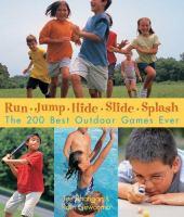Run, Jump, Hide, Slide, Splash