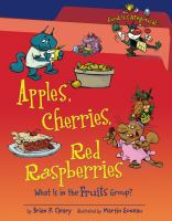 Apples, Cherries, Red Raspberries