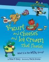 Yogurt and Cheeses and Ice Cream That Pleases