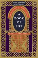 A book of life : embracing Judaism as a spiritual practice
