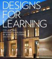 Designs for Learning : college and university buildings cover
