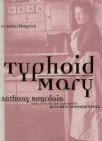 Book cover for Typhoid Mary: An Urban Historical by Anthony Bourdain