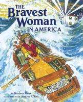 The Bravest Woman in America