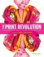 The print revolution : groundbreaking textile design in the digital age