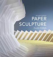 Paper sculpture : fluid forms cover