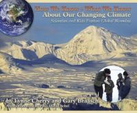 How We Know, What We Know, About Our Changing Climate catalog link