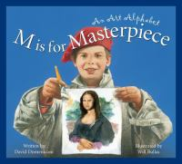 M is for masterpiece : an art alphabet