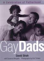Gay dads : a celebration of fatherhood