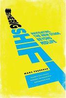 The Big Shift by Marc Freedman