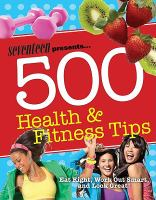 Seventeen Presents 500 Health &amp; Fitness Tips