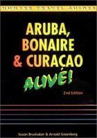Aruba, Bonaire & Curacao alive! [electronic resource]