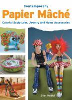 Contemporary Papier Mâché