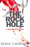 Book cover for The Rock Hole by Reavis Z. Wortham