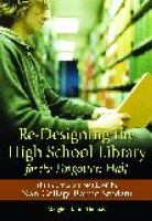 Re-Designing the High School Library for the Forgotten Half catalog link