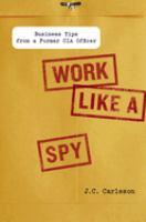 Work Like A Spy