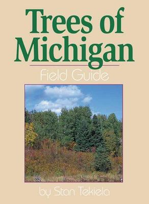 cover of the book Trees of Michigan: Field Guide