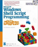Microsoft Windows shell scripting programming for the absolute beginner [electronic resource]