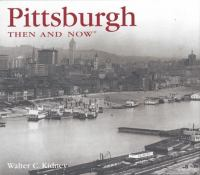 Pittsburgh then & now