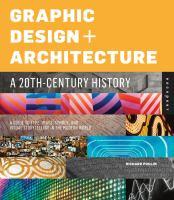 Graphic Design + Architecture, A 20th Century History