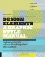 Design elements : understanding the rules and knowing when to break them cover