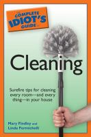 The Complete Idiot's Guide to Cleaning