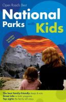 OPEN ROAD'S BEST NATIONAL PARKS WITH KIDS. 2ND ED