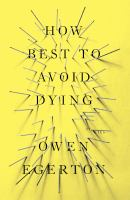 Cover of the book How best to avoid dying : (stories)