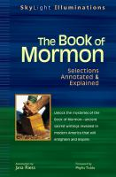 The book of Mormon : selections annotated & explained