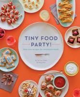 Tiny Food Party!