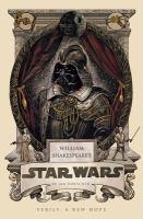 William Shakespeare's Star Wars Series by Ian Doescher