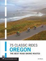75 Classic Rides, Oregon