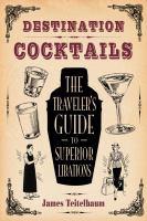 Destination Cocktails