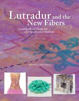Lutradur and the New Fibers