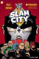 WWE Slam City. #1, Finished