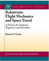 Relativistic flight mechanics and space travel : a primer for students, engineers, and scientists cover