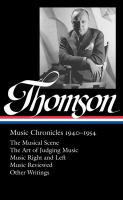 Virgil Thomson : music chronicles, 1940-1954