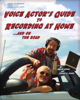 Voice Actor's Guide to Recording at Home and on the Road