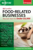55 Surefire Food-related Businesses You Can Start for Under $5,000