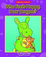 Who Feels Happy, Dear Dragon?