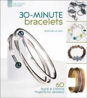 30-minute Bracelets