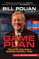 Game plan : the art of building a winning football team