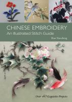 Chinese embroidery : an illustrated stitch guide