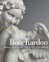 Bouchardon : royal artist of the enlightenment cover