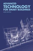 Advanced technology for smart buildings