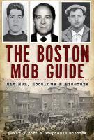 The Boston Mob Guide