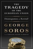 The tragedy of the European Union disintegration or revival
