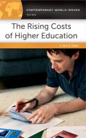 The rising costs of higher education : a reference handbook