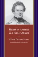 Slavery in America ; and, Father Abbott /