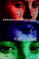 First love : a novel cover image
