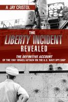 The Liberty Incident Revealed